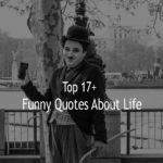 Top 17+Funny Quotes About Life Sayings with pictures